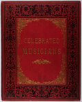 Books:Music & Sheet Music, M. F. S. Hervey. Celebrated Musicians of All Nations. Sampson Low, Marston, [n. d.]. Hinges cracked and lacking ...