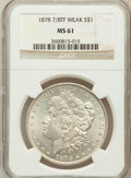 Morgan Dollars: , 1878 7/8TF $1 Weak MS61 NGC. PCGS Population (72/2554). Mintage:544,000. (#7070)...