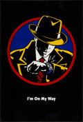 "Movie Posters:Action, Dick Tracy (Buena Vista, 1990). One Sheet (27"" X 40"") DS ""I'm On MyWay"" Style Advance. Action.. ..."