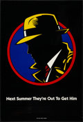"""Movie Posters:Action, Dick Tracy (Buena Vista, 1990). One Sheet (27"""" X 40"""") DS """"NextSummer, They're Out to Get Him"""" Style Advance. Action.. ..."""
