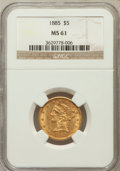 Liberty Half Eagles: , 1885 $5 MS61 NGC. NGC Census: (265/702). PCGS Population (102/507). Mintage: 601,400. Numismedia Wsl. Price for problem fre...
