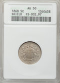 Shield Nickels: , 1868 5C AU50 ANACS. FS-002.97. NGC Census: (7/681). PCGS Population(17/684). Mintage: 28,800,000. Numismedia Wsl. Price fo...