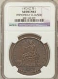 Trade Dollars: , 1873-CC T$1 -- Improperly Cleaned -- NGC Details. AU. NGC Census:(2/94). PCGS Population (17/107). Mintage: 124,500. Numis...