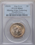Errors, (2010) $1 Franklin Pierce Presidential Dollar -- Missing Edge Lettering -- MS64 PCGS....