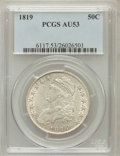 Bust Half Dollars: , 1819 50C AU53 PCGS. PCGS Population (32/155). NGC Census: (25/189).Mintage: 2,208,000. Numismedia Wsl. Price for problem f...