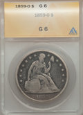 Seated Dollars: , 1859-O $1 Good 6 ANACS. NGC Census: (2/509). PCGS Population(5/773). Mintage: 360,000. Numismedia Wsl. Price for problem f...