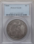 Seated Dollars: , 1846 $1 VG10 PCGS. PCGS Population (4/524). NGC Census: (1/395).Mintage: 110,600. Numismedia Wsl. Price for problem free N...