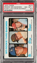 Baseball Cards:Singles (1970-Now), 1973 Topps Mike Schmidt/Ron Cey Rookie #615 PSA NM-MT+ 8.5....