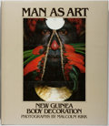 Books:Art & Architecture, Malcolm Kirk [photographer]. Man as Art. Thames and Hudson, 1981. First edition, first printing. Minor rubbing to dj...