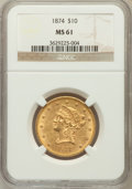 Liberty Eagles, 1874 $10 MS61 NGC....