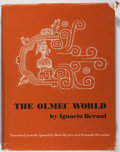 Books:World History, Ignacio Bernal. The Olmec World. University of California, 1973. Second printing. Toned and somewhat tattered dj. Ve...