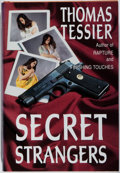 Books:Mystery & Detective Fiction, Thomas Tessier. SIGNED/LIMITED. Secret Strangers. DarkHarvest, 1992. First edition, first printing. Limited to 25...