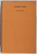 Books:Books about Books, [Books About Books]. H. M. Paull. Literary Ethics. Butterworth, 1928. First edition, first printing. Minor rubbing a...