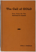 Books:Americana & American History, [Gold]. Newell D. Chamberlain. The Call of Gold.Chamberlain, 1936. First edition, first printing. Minor toning ...