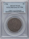 Large Cents, 1796 1C Draped Bust, Reverse of 1794 VG10 PCGS. S-112, B-19, HighR.4....