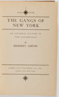 Books:Americana & American History, Herbert Asbury. The Gangs of New York. Garden City, ca.1928. Later edition. Minor rubbing and bumping. Slightly...