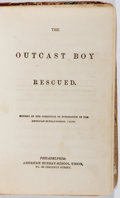 Books:Americana & American History, [Sunday-School Reader]. The Outcast Boy Rescued. AmericanSunday-School Union, 1848. Sixteenmo. 24 pages. Illustrate...