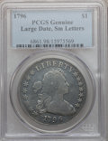 Early Dollars, 1796 $1 Large Date, Small Letters Genuine PCGS. B-5, BB-65, R.2....