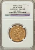 Liberty Eagles, 1884-CC $10 -- Improperly Cleaned -- NGC Details. AU....