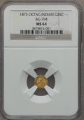 California Fractional Gold, 1873 25C Indian Octagonal 25 Cents, BG-794, High R.5, MS64 NGC....