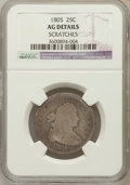 Early Quarters, 1805 25C -- Scratches -- NGC Details. AG. NGC Census: (0/243). PCGSPopulation (17/461). Mintage: 121,394. Numismedia W...