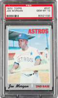 Baseball Cards:Singles (1970-Now), 1970 Topps Joe Morgan #537 PSA Gem Mint 10....