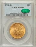 Indian Eagles, 1910-D $10 MS64+ PCGS. CAC....