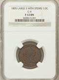 Half Cents: , 1805 1/2 C Large 5, Stems Fine 12 NGC. C-4. PCGS Population (3/81).Numismedia Wsl. Price for problem ...