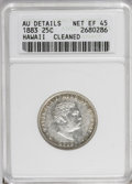 Coins of Hawaii: , 1883 25C Hawaii Quarter--Cleaned--ANACS. AU Details Net Xf 45. NGCCensus: (10/591). PCGS Population (25/995). Mintage: 500...