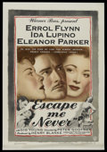 "Movie Posters:Drama, Escape Me Never (Warner Brothers, 1948). One Sheet (27"" X 41"").Drama. Starring Errol Flynn, Ida Lupino, Eleanor Parker, Gig..."