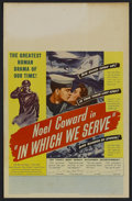 "Movie Posters:War, In Which We Serve (Gaumont, 1942). Window Card (14"" X 22""). War. Starring Noel Coward, Bernard Miles, John Mills and Celia J..."