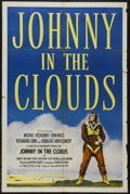 "Movie Posters:War, Johnny in the Clouds (United Artists, 1946). One Sheet (27"" X 41"").War. Starring Michael Redgrave, John Mills, Rosamund Joh..."