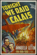 "Movie Posters:War, Tonight We Raid Calais (20th Century Fox, 1943). One Sheet (27"" X41""). War. Starring Annabella, John Sutton, Lee J. Cobb an..."