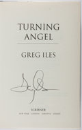Books:Mystery & Detective Fiction, Greg Iles. SIGNED. Turning Angel. Scribner, 2005. Firstedition, first printing. Signed by the author. Mild rubb...