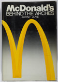Books:Business & Economics, John F. Love. McDonalds: Behind the Arches. Bantam, 1986.First edition, first printing. Slight lean. Somewhat rubbe...