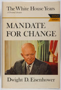 Books:Biography & Memoir, Dwight D. Eisenhower. INSCRIBED. The White House Years: Mandatefor Change. Doubleday, 1963. First trade edition...