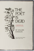 Books:Fine Press & Book Arts, William Everson. SIGNED LIMITED EDITION. The Poet Is Dead.Good Book Press, 1987. One of 140 copies signed by Ever...