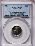 Proof Roosevelt Dimes: , 1952 10C PR67 PCGS. Ex: Teich Family Collection. PCGS Population(415/30). NGC Census: (315/154). Mintage: 81,980. Numismed...