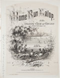 "Baseball Collectibles:Others, 1867 ""Home Run Galop to the Atlantic Club of Chicago"" Sheet Music...."