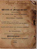 Books:Americana & American History, [Religious Affirmation]. M. Yeardley. A Wreath ofForget=me=not. Kite, 1829. 32mo. Spine perished and rear coverlac...