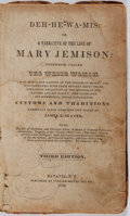 Books:Americana & American History, [Indian Captive]. James E. Seaver [editor]. Deh-He-Wa-Mis: or aNarrative of the Life of Mary Jemison. Seaver, 1844....