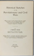 Books:Americana & American History, J. Madison Drake. Historical Sketches of the Revolutionary andCivil Wars. Webster, 1908. Modern cloth. Toning to pa...