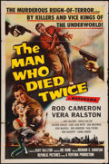"""Movie Posters:Crime, The Man Who Died Twice (Republic, 1958). One Sheet (27"""" X 41"""").Crime.. ..."""