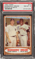 """Baseball Cards:Singles (1960-1969), 1962 Topps Mantle/Mays """"Managers' Dream"""" #18 PSA NM-MT 8...."""