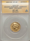 Three Dollar Gold Pieces: , 1855 $3 -- Bent, Mount Removed, Polished, Damaged -- ANACS. XF40Details. NGC Census: (39/1035). PCGS Population (47/758). ...
