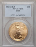 Modern Bullion Coins, 1999 G$50 One-Ounce Gold Eagle MS69 PCGS. PCGS Population(1408/10). NGC Census: (1314/98). Numismedia Wsl. Price for prob...