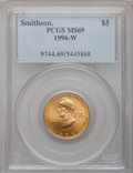 Modern Issues: , 1996-W G$5 Smithsonian Gold Five Dollar MS69 PCGS. PCGS Population(876/72). NGC Census: (435/340). Mintage: 9,068. Numisme...