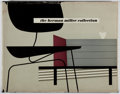 Books:Furniture & Accessories, [Masterpiece of Modern Design]. The Herman MillerCollection. Herman Miller Furniture, 1952. Second edition.Minor t...