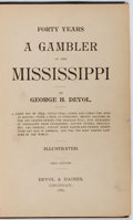 Books:Americana & American History, George H. Devol. INSCRIBED. Forty Years a Gambler on theMississippi. Devol & Haines, 1887. First edition. Ins...
