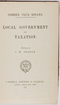 Books:Business & Economics, [J. W. Probyn, editor]. Local Government and Taxation.Cassell, Petter & Galpin, 1875. First edition. Binding worna...